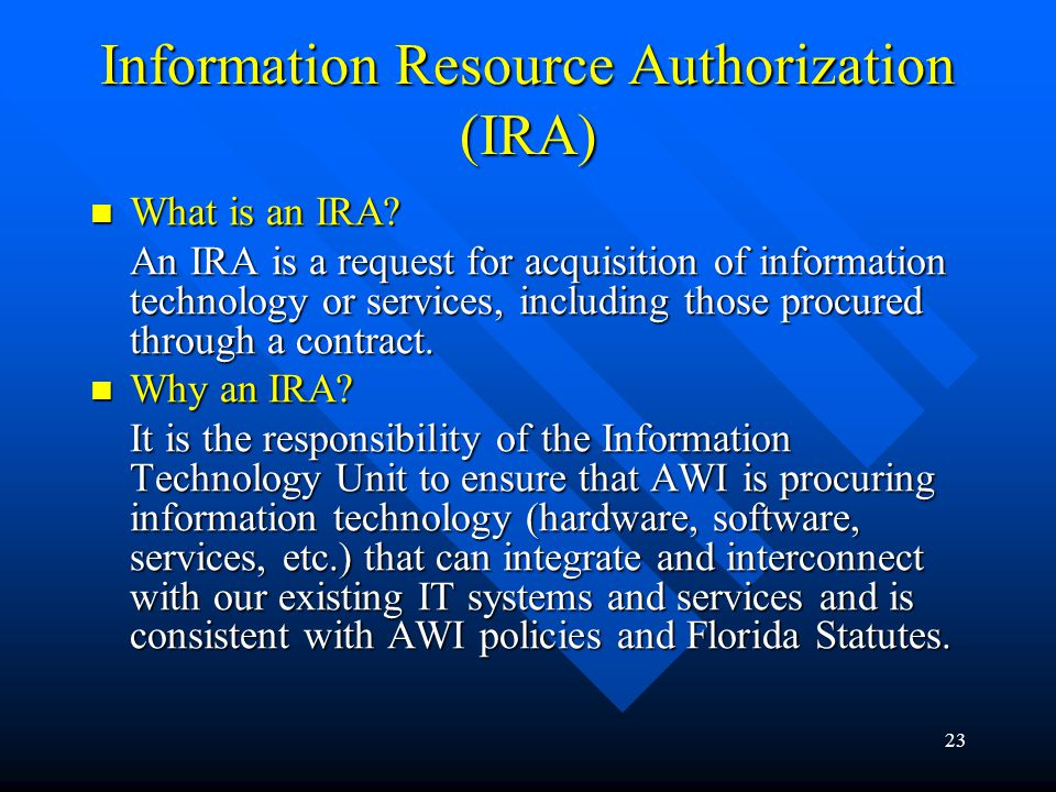 Information Resource Authorization (IRA)