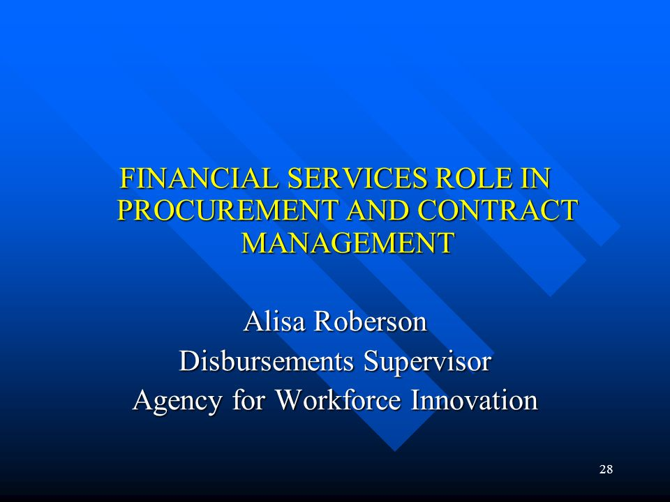 FINANCIAL SERVICES ROLE IN PROCUREMENT AND CONTRACT MANAGEMENT