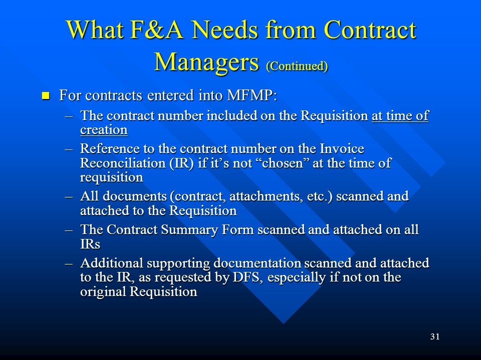 What F&A Needs from Contract Managers (Continued)
