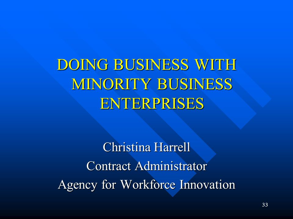 DOING BUSINESS WITH MINORITY BUSINESS ENTERPRISES