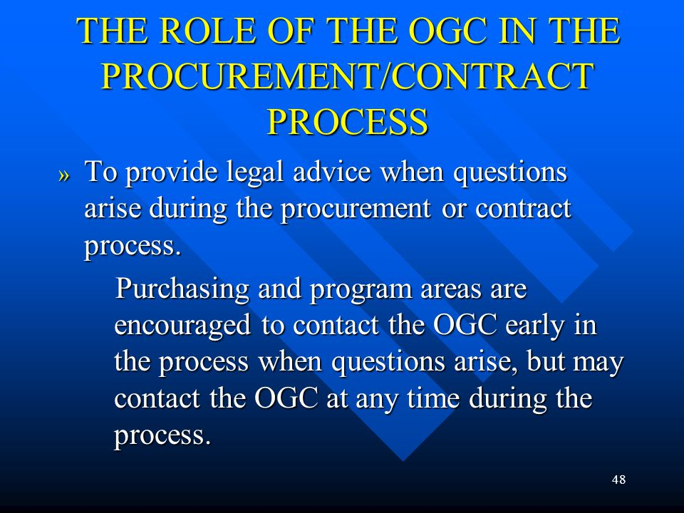 THE ROLE OF THE OGC IN THE PROCUREMENT/CONTRACT PROCESS