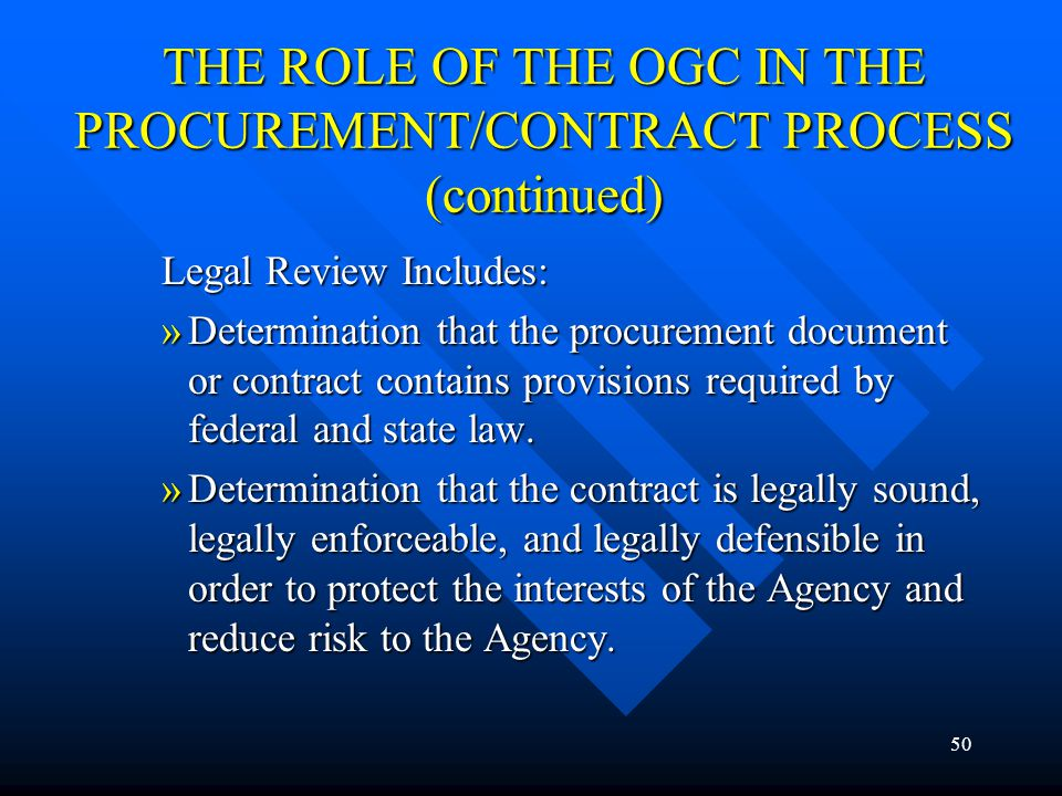 THE ROLE OF THE OGC IN THE PROCUREMENT/CONTRACT PROCESS (continued)