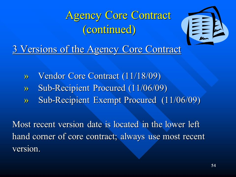 Agency Core Contract (continued)