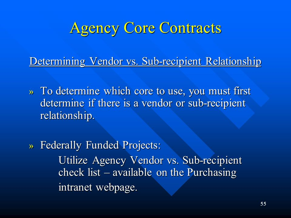 Agency Core Contracts Determining Vendor vs. Sub-recipient Relationship.