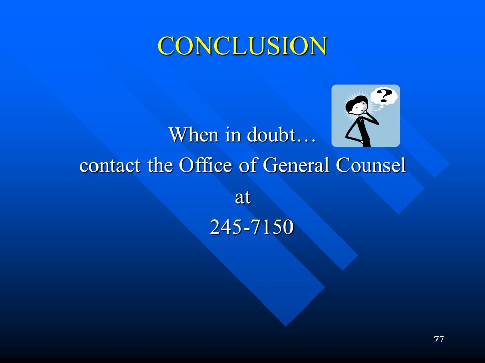 contact the Office of General Counsel