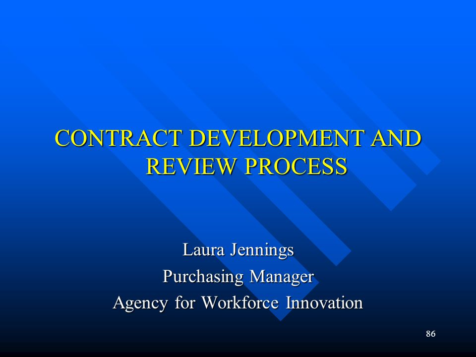 CONTRACT DEVELOPMENT AND REVIEW PROCESS