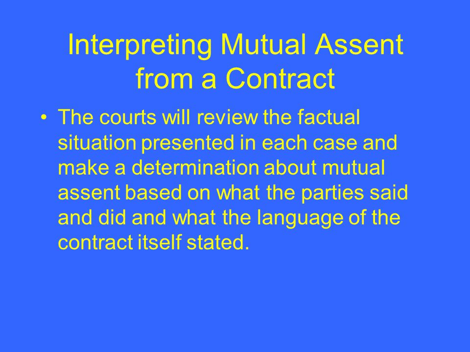 Interpreting Mutual Assent from a Contract