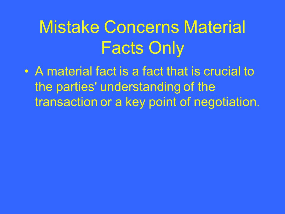 Mistake Concerns Material Facts Only