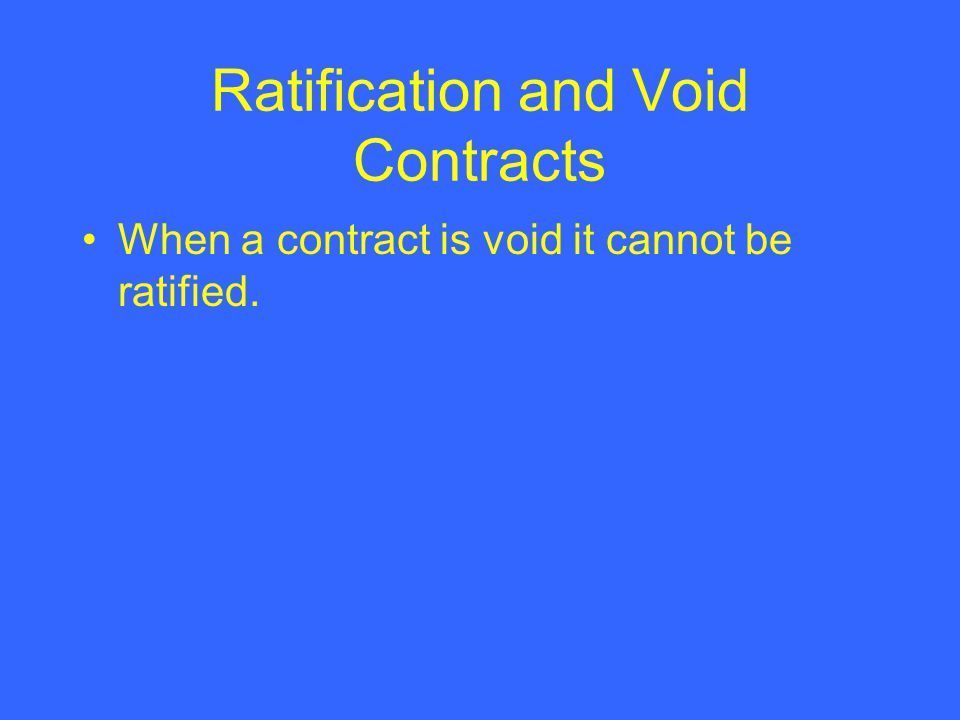 Ratification and Void Contracts