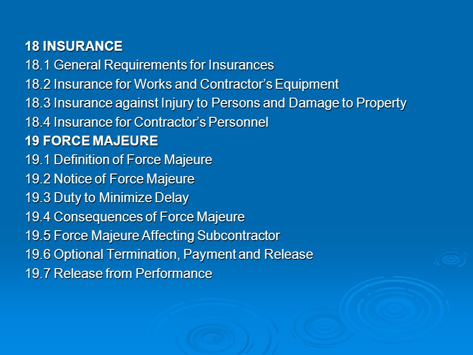 18 INSURANCE 18. 1 General Requirements for Insurances 18