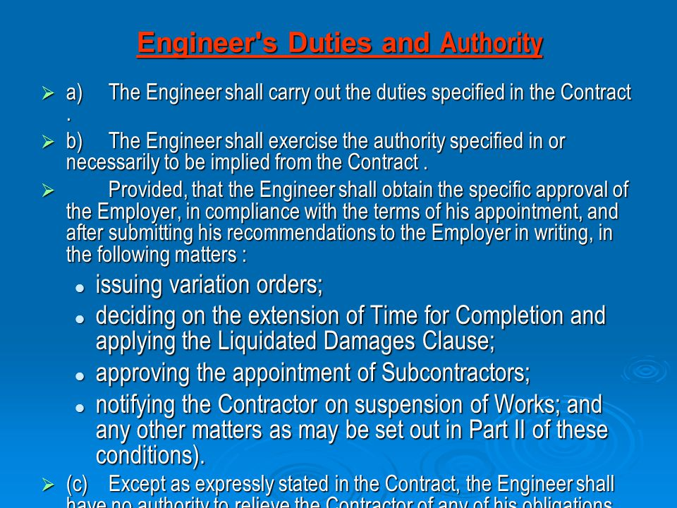 Engineer s Duties and Authority