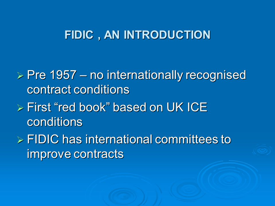 Pre 1957 – no internationally recognised contract conditions