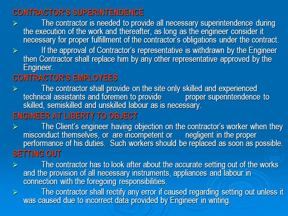 CONTRACTOR'S SUPERINTENDENCE