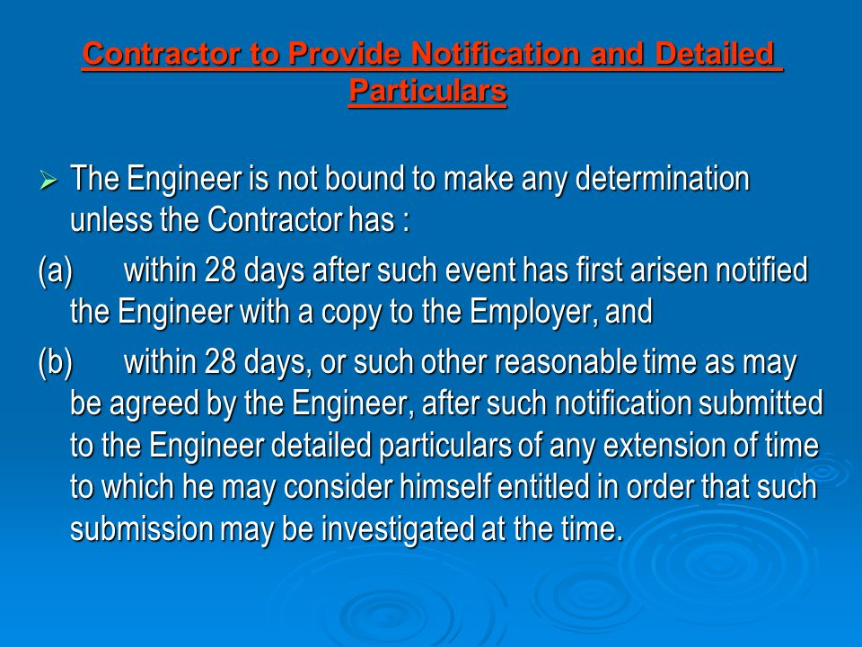 Contractor to Provide Notification and Detailed Particulars
