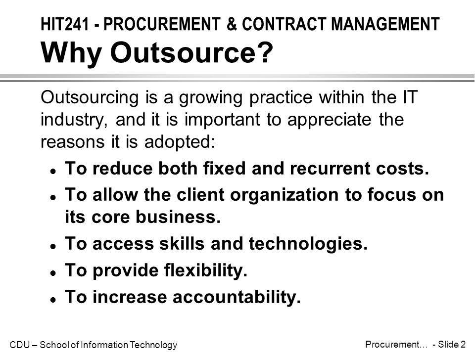 HIT241 - PROCUREMENT & CONTRACT MANAGEMENT Why Outsource