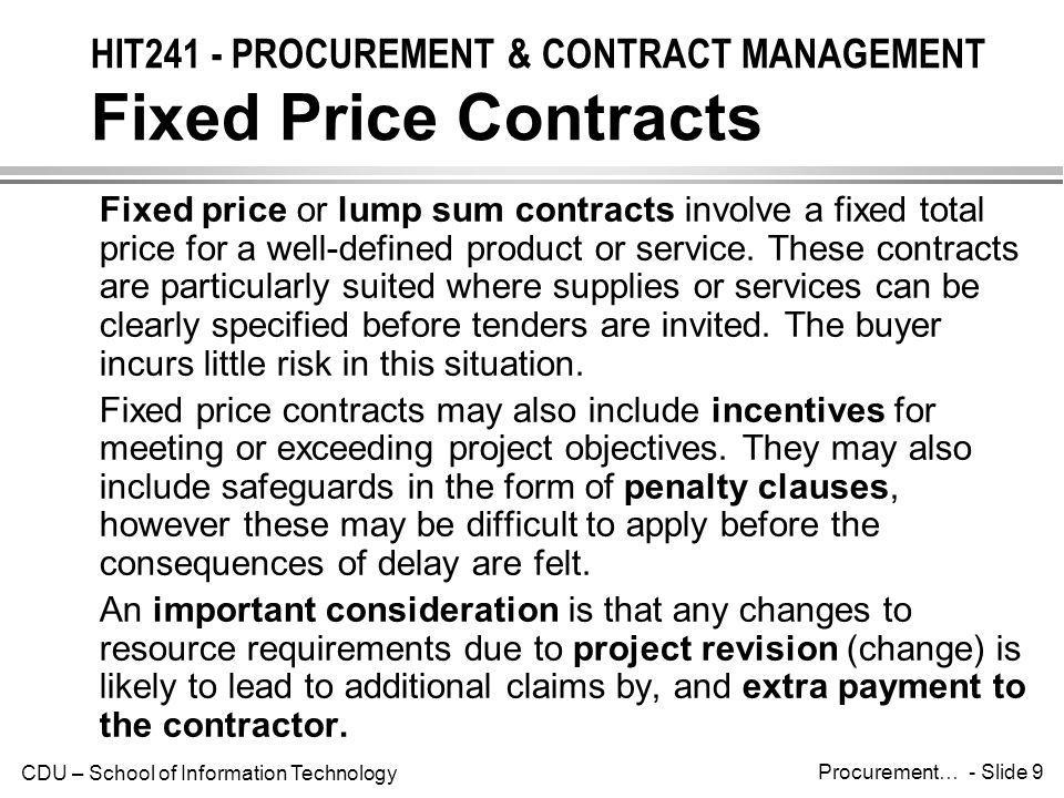 HIT241 - PROCUREMENT & CONTRACT MANAGEMENT Fixed Price Contracts