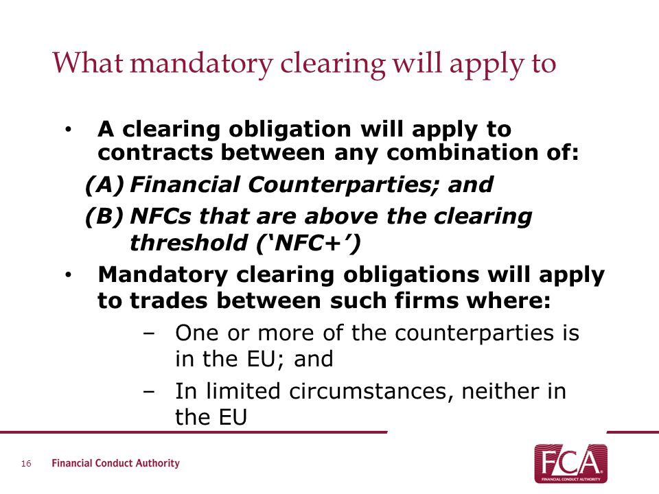 What mandatory clearing will apply to