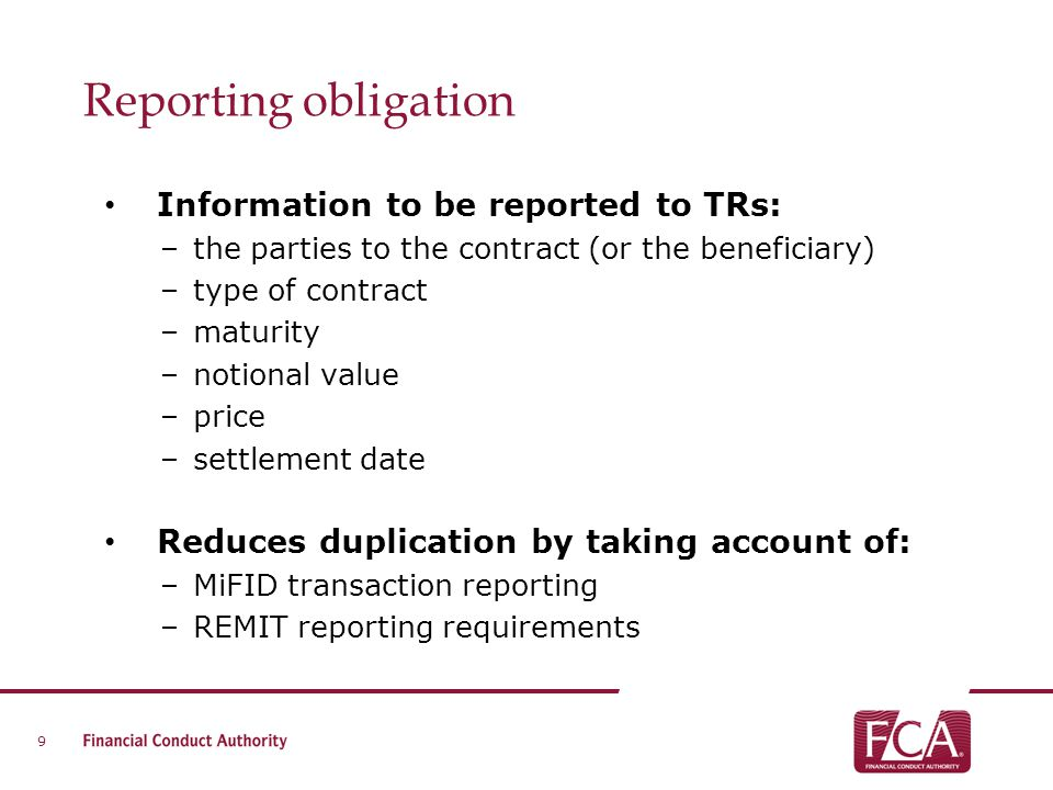 Reporting obligation Information to be reported to TRs: