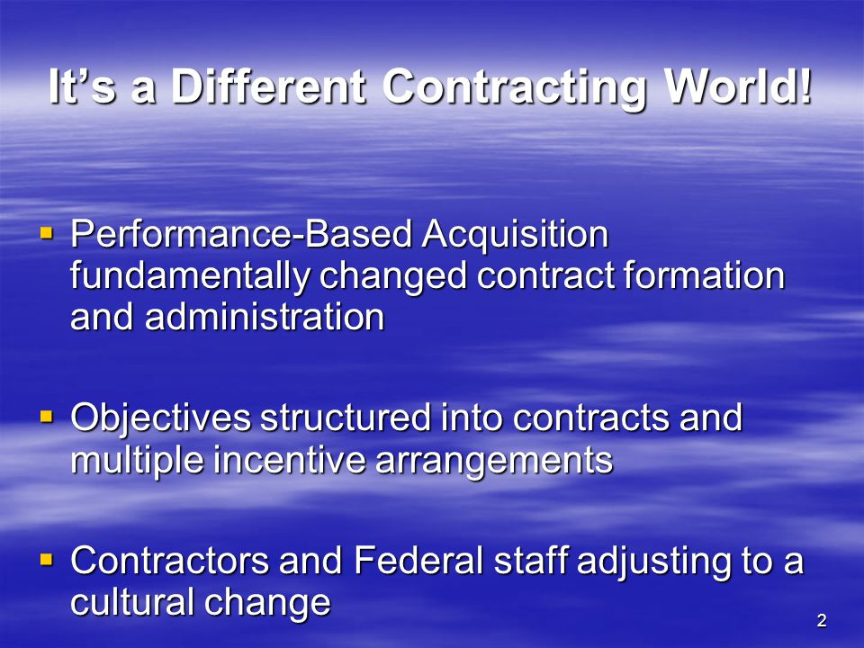 It's a Different Contracting World!