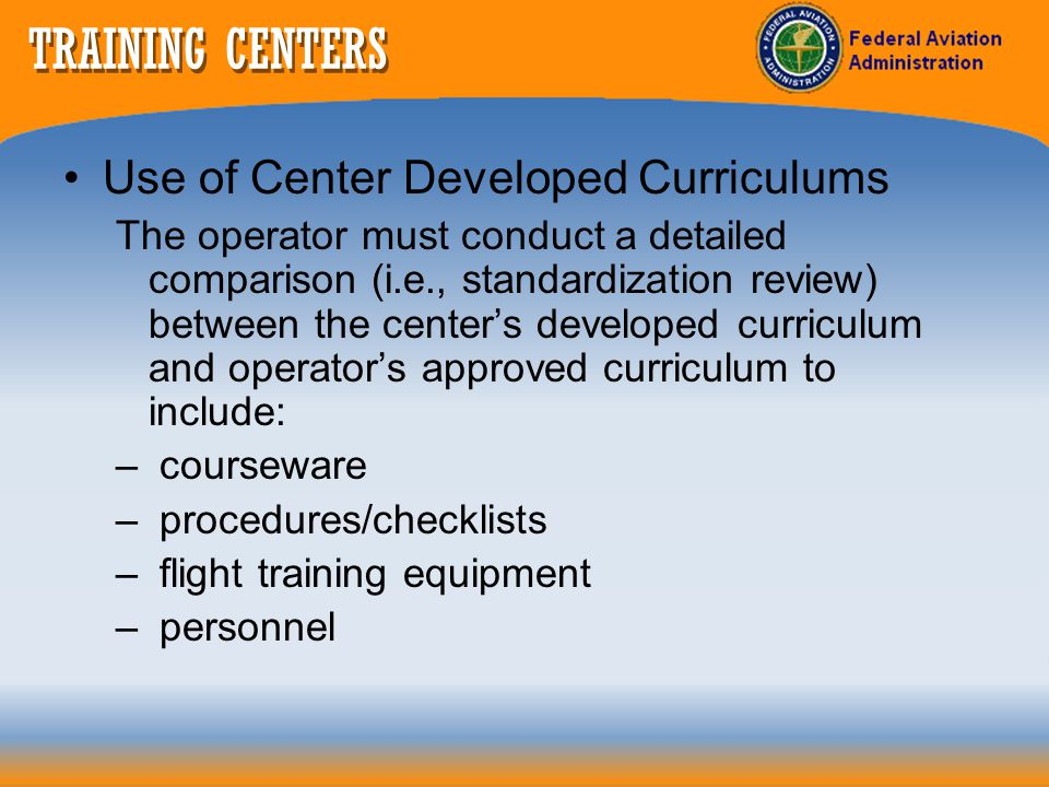 TRAINING CENTERS Use of Center Developed Curriculums