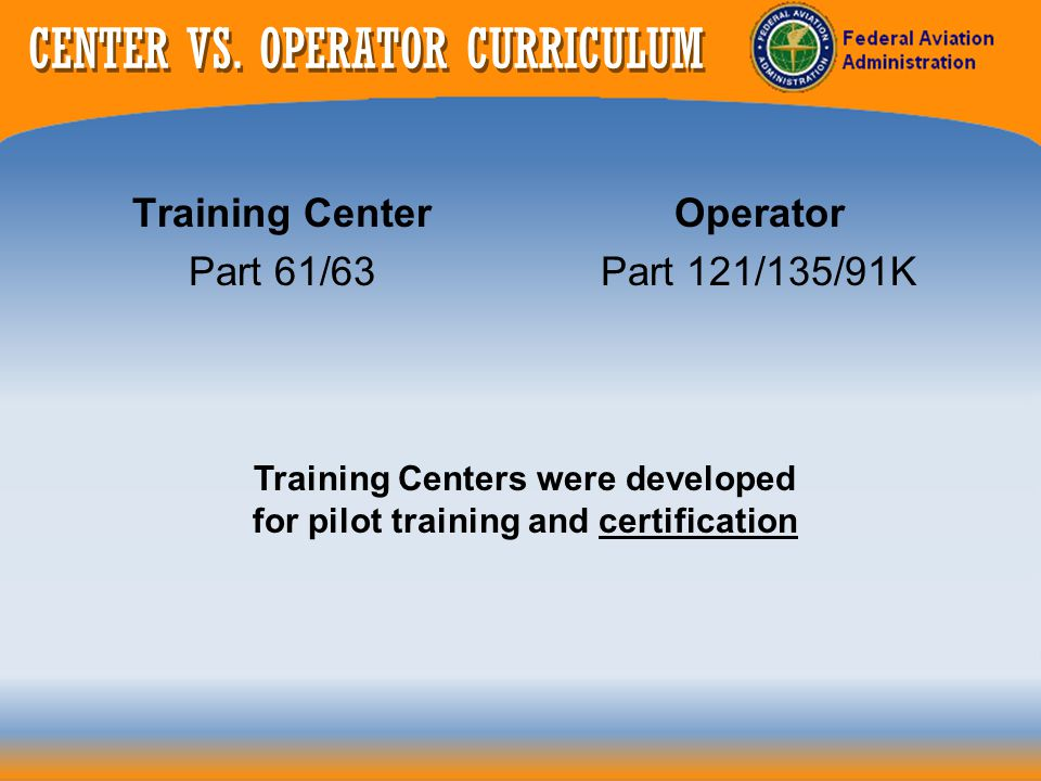 CENTER VS. OPERATOR CURRICULUM