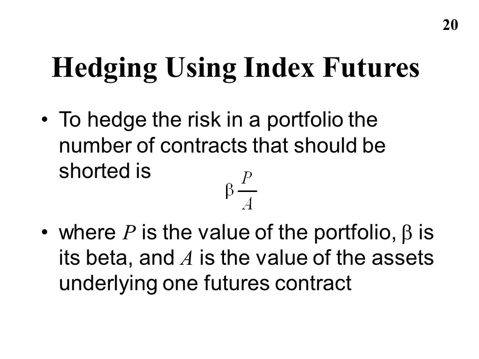 Hedging Using Index Futures