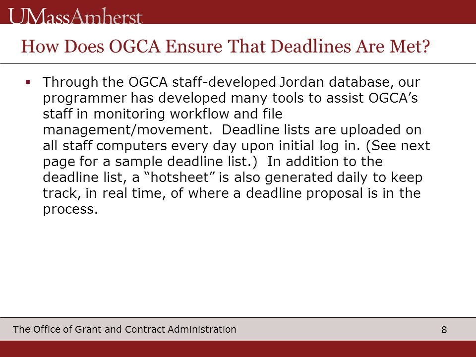 How Does OGCA Ensure That Deadlines Are Met