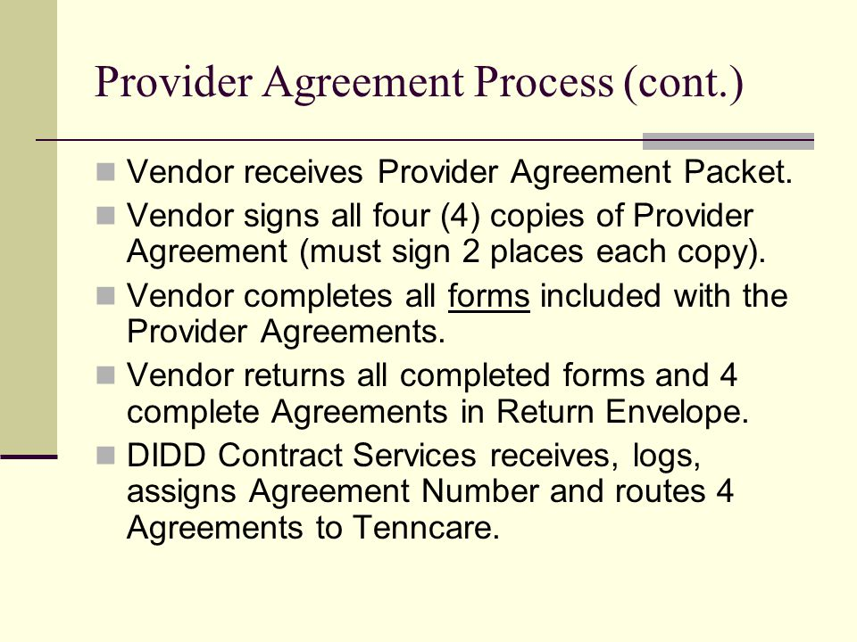 Provider Agreement Process (cont.)