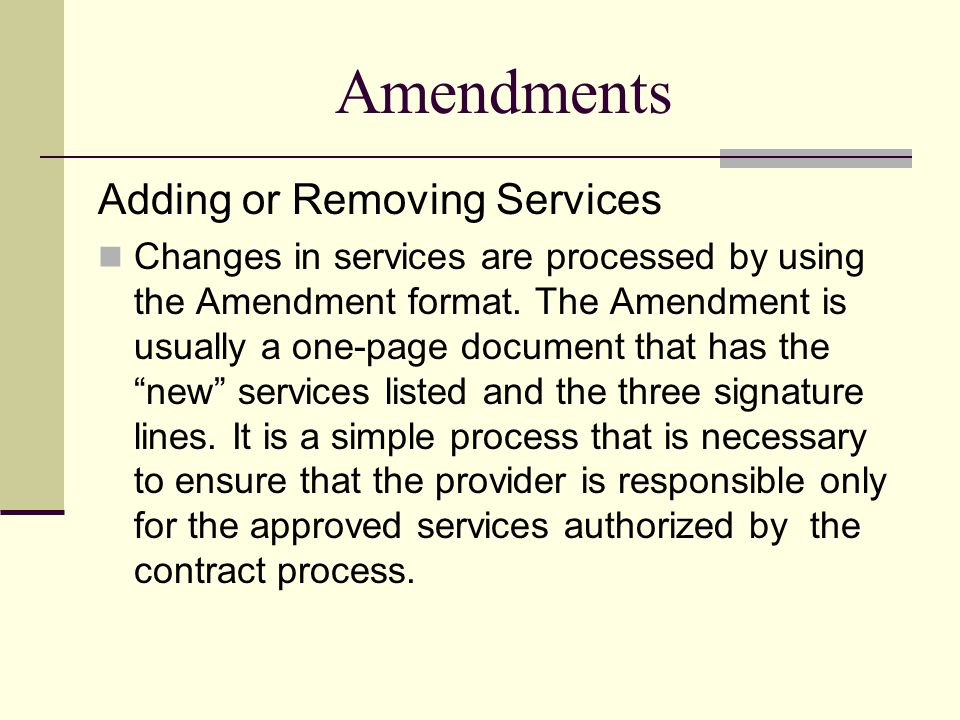 Amendments Adding or Removing Services