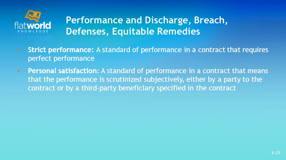 Performance and Discharge, Breach, Defenses, Equitable Remedies