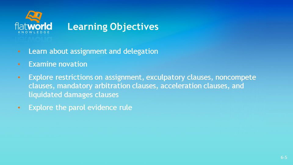 Learning Objectives Learn about assignment and delegation
