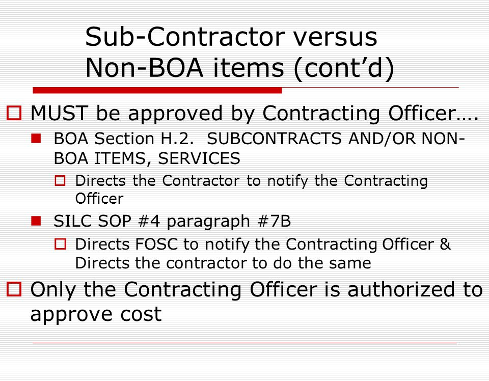 Sub-Contractor versus Non-BOA items (cont'd)