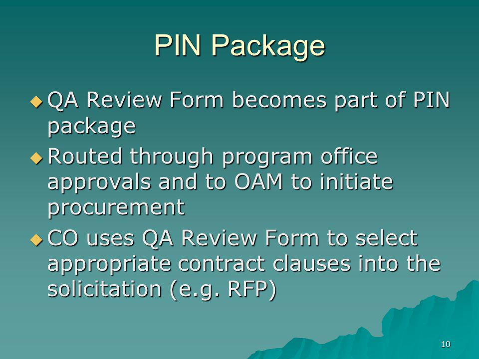 PIN Package QA Review Form becomes part of PIN package