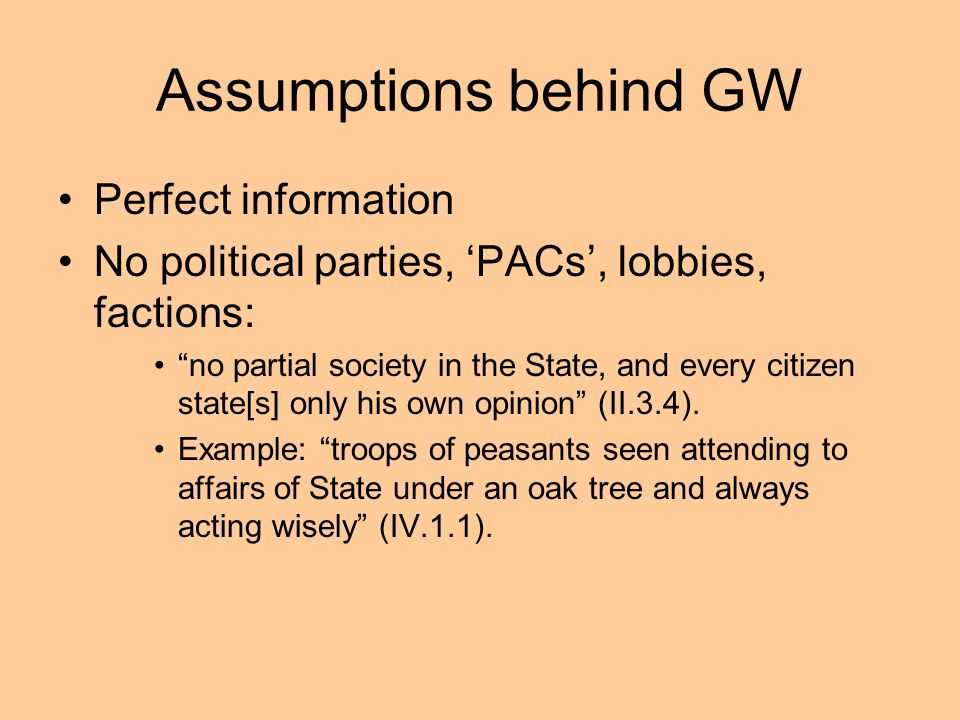 Assumptions behind GW Perfect information