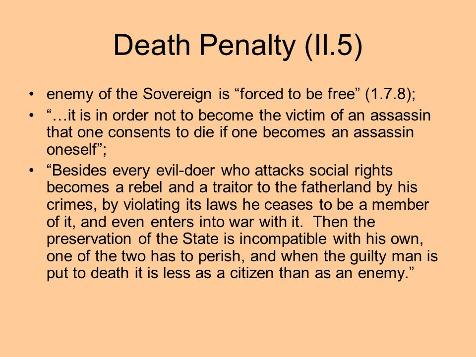 Death Penalty (II.5) enemy of the Sovereign is forced to be free (1.7.8);