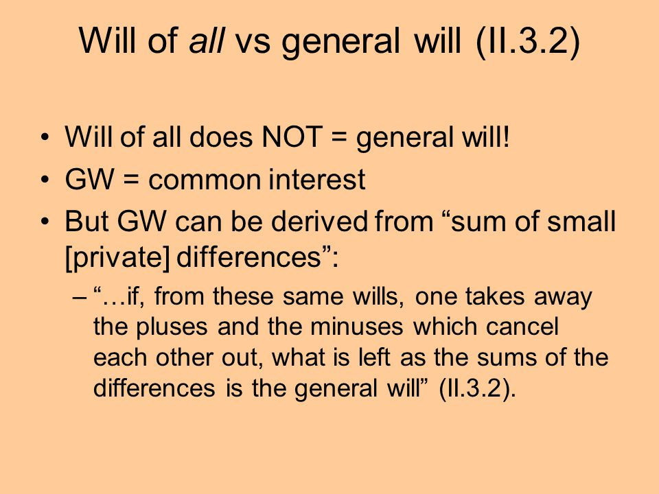 Will of all vs general will (II.3.2)