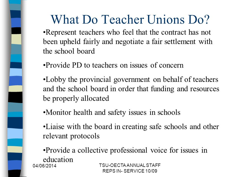 What Do Teacher Unions Do