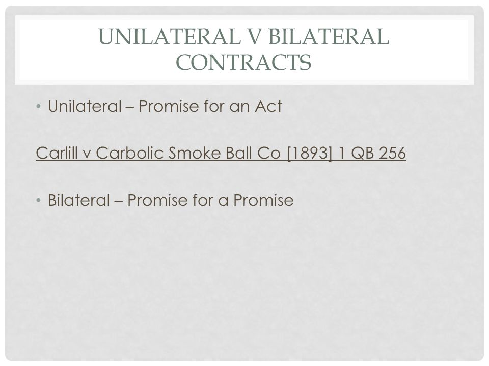 Unilateral v Bilateral Contracts
