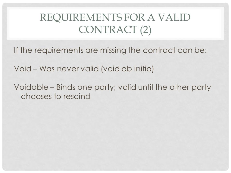 Requirements for a valid contract (2)