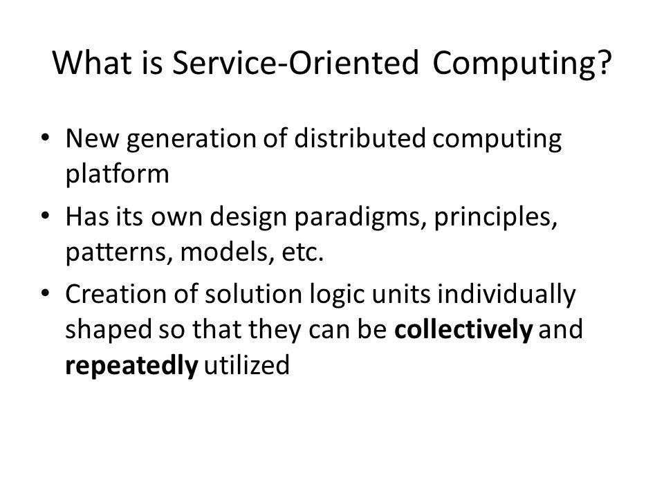 What is Service-Oriented Computing