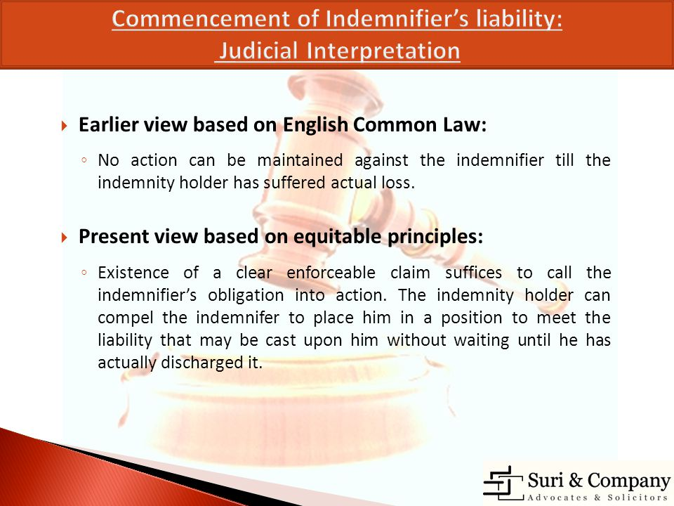 Commencement of Indemnifier's liability: Judicial Interpretation