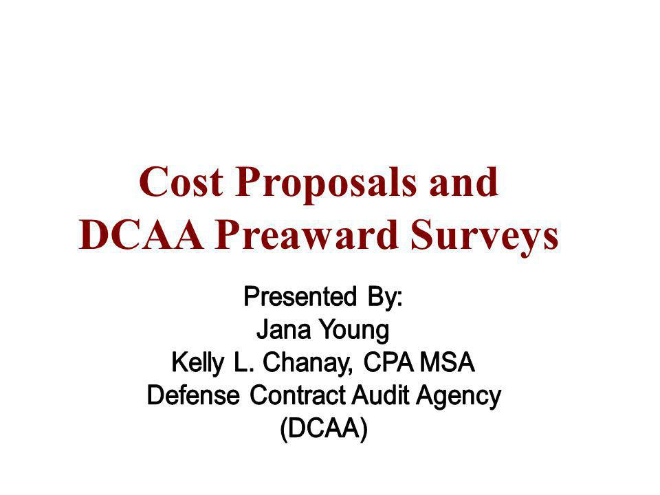 Cost Proposals and DCAA Preaward Surveys