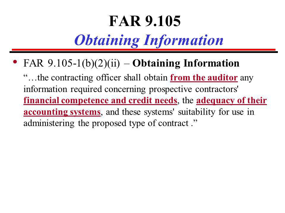 FAR 9.105 Obtaining Information