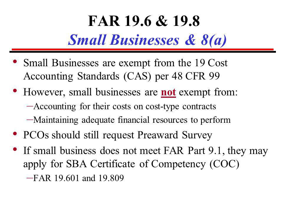 FAR 19.6 & 19.8 Small Businesses & 8(a)