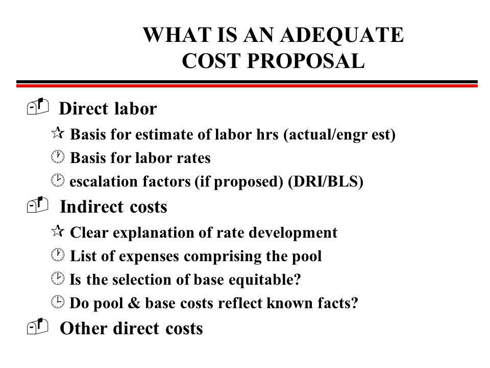 WHAT IS AN ADEQUATE COST PROPOSAL