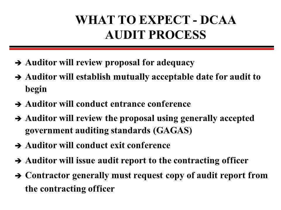 WHAT TO EXPECT - DCAA AUDIT PROCESS
