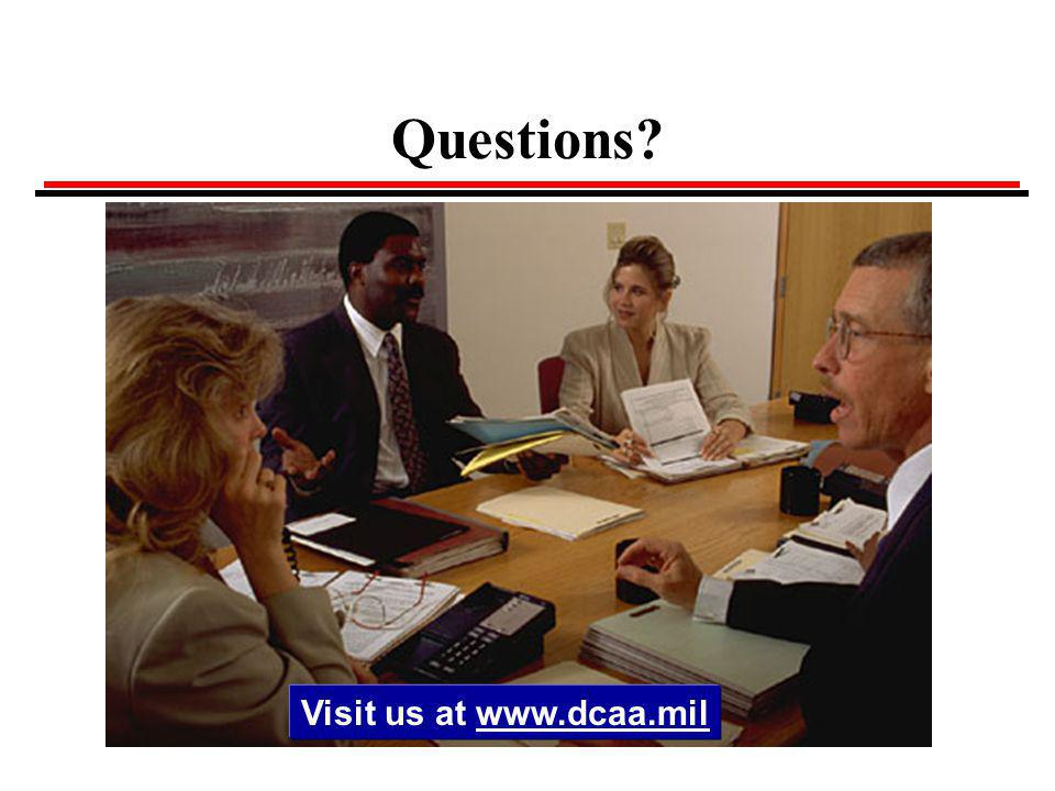 Questions Visit us at www.dcaa.mil