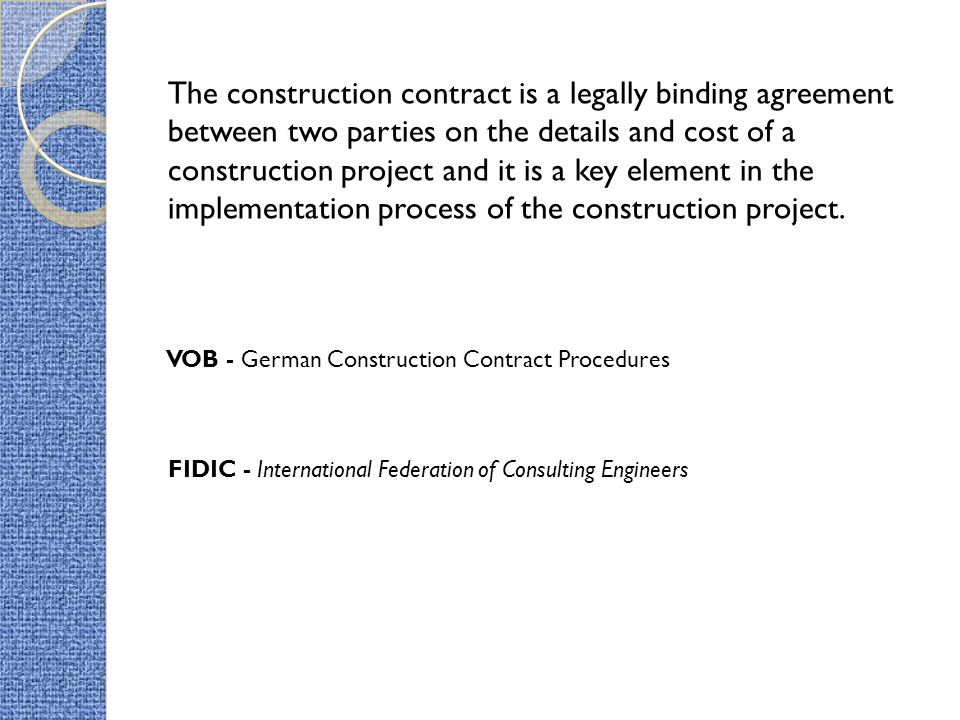 The construction contract is a legally binding agreement between two parties on the details and cost of a construction project and it is a key element in the implementation process of the construction project.
