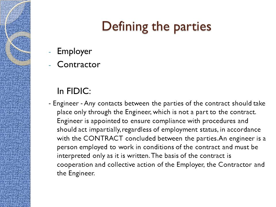 Defining the parties Employer Contractor In FIDIC: