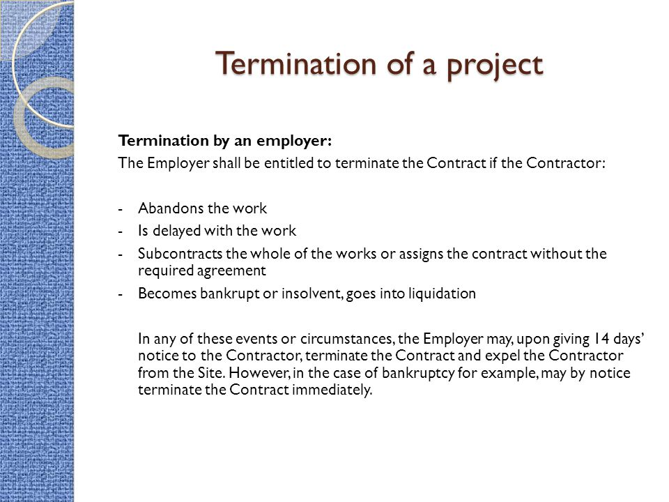 Termination of a project